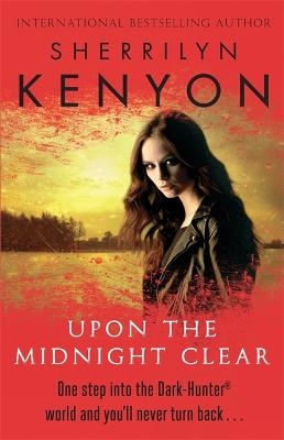 Upon The Midnight Clear - Kenyon, Sherrilyn