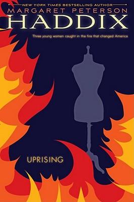 Uprising - Haddix, Margaret Peterson