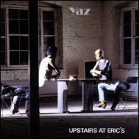 Upstairs at Eric's - Yaz