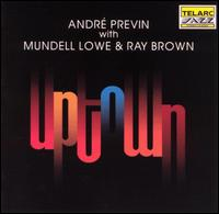 Uptown - Andre Previn with Mundell Lowe and Ray Brown