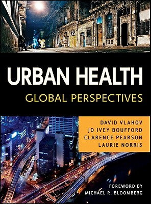 Urban Health: Global Perspectives - Vlahov, David (Editor)