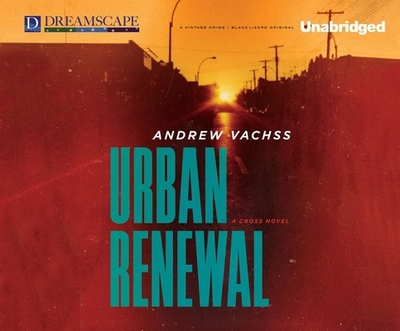 Urban Renewal - Vachss, Andrew, and Gigante, Phil (Narrator)