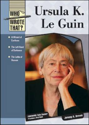 Ursula K. Le Guin - Brown, Jeremy K, and Zimmer, Kyle (Foreword by)