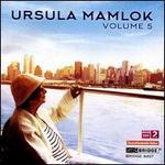 Ursula Mamlok, Vol. 5