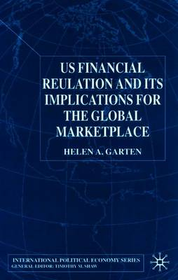 Us Financial Regulation and the Level Playing Field - Garten, H