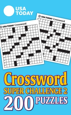 USA Today Crossword Super Challenge 2, 29: 200 Puzzles - Usa Today