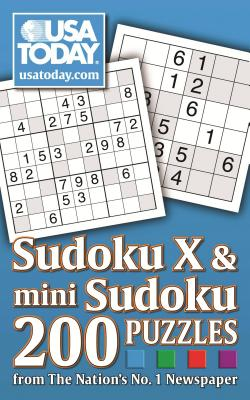USA Today Mini Sudoku & Sudoku X: 200 Puzzles from the Nation's No. 1 Newspaper - USA Today (Creator)