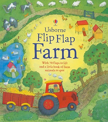 Usborne Flip Flap Farm - Daynes, Katie, and Chisholm, Jane (Editor), and Wood, Helen, M.a (Designer), and Cartwright, Mary (Designer)