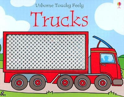 Usborne Touchy Feely Trucks - Watt, Fiona