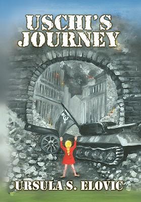 Uschi's Journey - Elovic, Ursula S