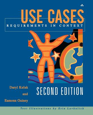 Use Cases: Requirements in Context - Kulak, Daryl, and Guiney, Eamonn