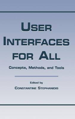 User Interfaces for All - Stephanidis, Constantine (Editor)