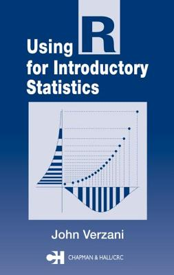 Using R for Introductory Statistics - Verzani, John