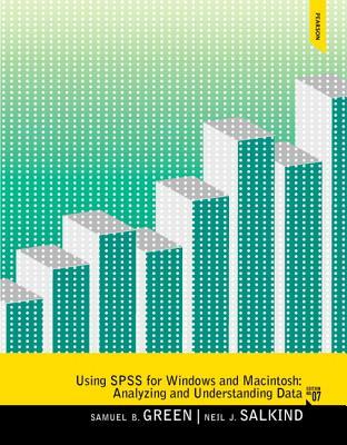 Using SPSS for Windows and Macintosh - Green, Samuel B., and Salkind, Neil J.