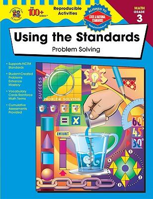 Using the Standards: Problem Solving, Grade 3 - Howard, Pat