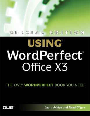 Using WordPerfect Office X3 - Acklen, Laura, and Gilgen, Read