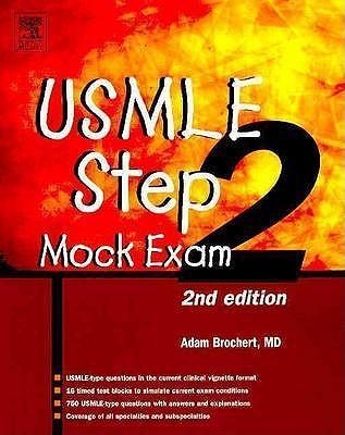 USMLE Step 2 Mock Exam - Brochert, Adam, MD