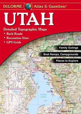 Utah - Delorme 2nd Edition - Delorme Mapping Company, and Rand McNally, and Delorme Publishing Company