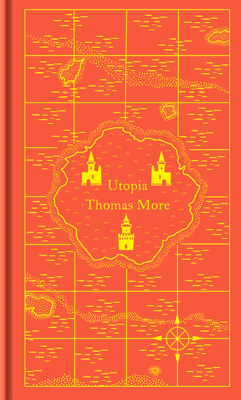 Utopia - More, Thomas, Saint, and Baker-Smith, Dominic (Translated by)