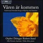 V�ren �r Kommen: Swedish Songs of Spring & Summer