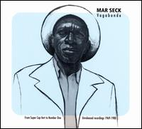 Vagabonde: From Super Cap-Vert to Number One: Unreleased Recordings 1969-1980 - Mar Seck