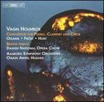 Vagn Holmboe: Concertos for Piano, Clarinet, and Oboe; Beatus Parvo