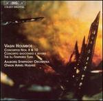 Vagn Holmboe: Concertos No. 8 & 10