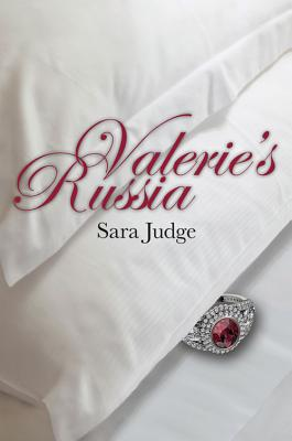 Valerie's Russia - Judge, Sara