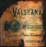 Valseana: 18 Classic Waltzes on 18 Vintage Guitars