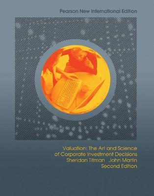 Valuation - Titman, Sheridan J., and Martin, John D.