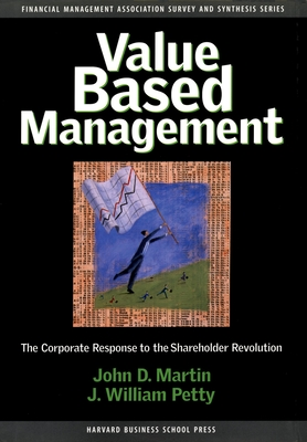 Value Based Management: The Corporate Response to the Shareholder Revolution - Martin, John D