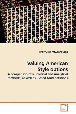 Valuing American Style Options - Papadopoulos, Efthymios