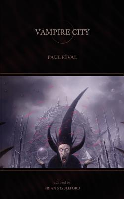 Vampire City - Feval, Paul