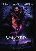 Vampires: Out for Blood - Richard Brandes