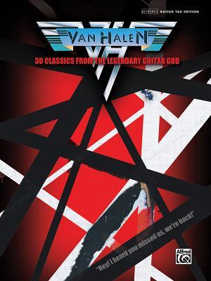 Van Halen -- 30 Classics from the Legendary Guitar God: Authentic Guitar Tab - Van Halen