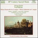 Vanhal: Missa Pastoralis in G major; Missa Solemnis in C major