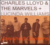 Vanished Gardens - Charles Lloyd & the Marvels