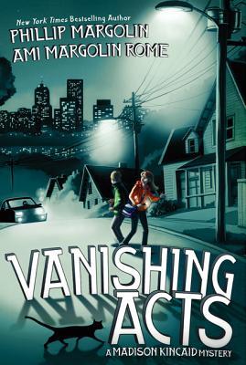 Vanishing Acts - Margolin, Phillip, and Rome, Ami Margolin