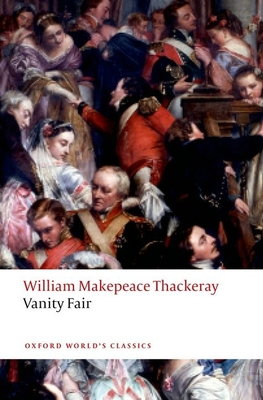 Vanity Fair - Thackeray, William Makepeace, and Small, Helen (Editor)