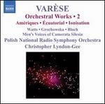 Var?se: Orchestral Works, Vol. 2