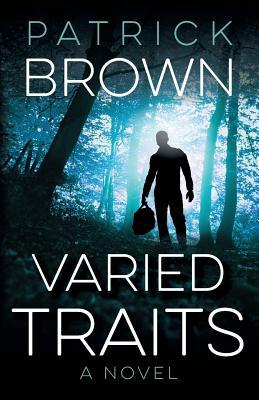 Varied Traits - Brown, Patrick