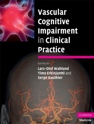 Vascular Cognitive Impairment in Clinical Practice - Wahlund, Lars-Olof (Editor)
