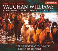 Vaughan Williams: A Cotswold Romance; The Death of Tintagiles - Matthew Brook (baritone); Rosa Mannion (soprano); Thomas Randle (tenor); London Philharmonic Choir (choir, chorus);...