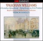 Vaughan Williams: A London Symphony No. 2/Symphony No. 8 In D Minor
