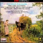 Vaughan Williams: Lark Ascending; Dives & Lazarus; The Wasps Suite