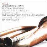 "Vaughan Williams: Pastoral Symphony; Fantasia on a Theme by Thomas Tallis; Five Variants of ""Dives and Lazarus""; Over"