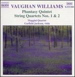 Vaughan Williams: Phantasy Quintet/String Quartets 1 & 2