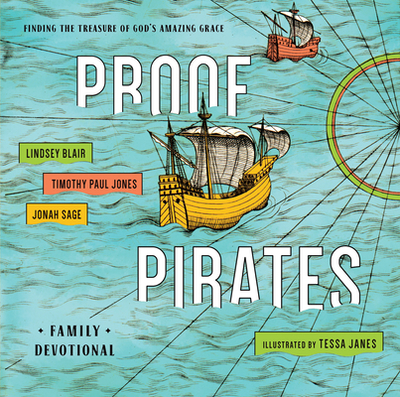 VBS-Pirates Proof Family Devotional: Finding the Treasure of God's Amazing Grace Family Devotional - Blair, Lindsay