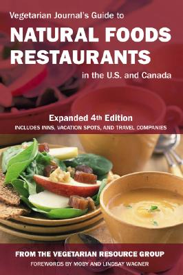Vegetarian Journal's Guide to Natural Foods Restaurants in the U.S. and Canada - The Vegetarian Resource Group