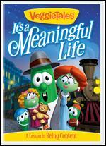 Veggie Tales: It's a Meaningful Life - A Lesson in Being Content